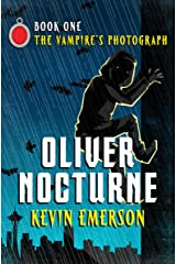 The Vampire's Photograph (Oliver Nocturne Book 1) Kindle Edition