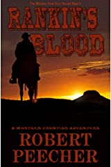 Rankin's Blood: A Western Frontier Adventure (The Marshal from Ocate Trilogy Book 2) Kindle Edition