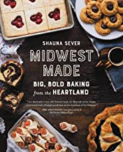 Midwest Made: Big, Bold Baking from the Heartland (English Edition)