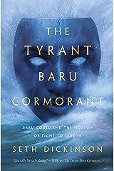 The Tyrant Baru Cormorant (The Masquerade Book 3) Kindle Edition