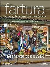 Fartura: Expedição Minas Gerais (Expedição Brasil Gastronômico Livro 1) (Portuguese Edition)