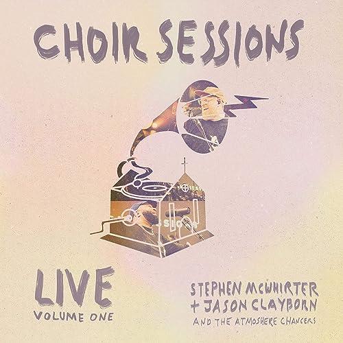 Stephen McWhirter - Choir Sessions (Live) (2021)