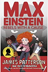 Max Einstein: Rebels with a Cause (Max Einstein Series) Kindle Edition