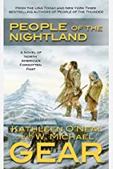 People of the Nightland: A Novel of North America's Forgotten Past Kindle Edition