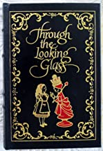 Through the Looking Glass (Easton Press) (Reader's Choice)