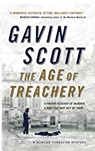 The Age of Treachery: Duncan Forrester Mystery 1