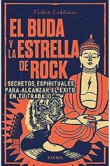 El Buda y la estrella de rock: Secretos espirituales para alcanzar el éxito en tu trabajo Capa comum