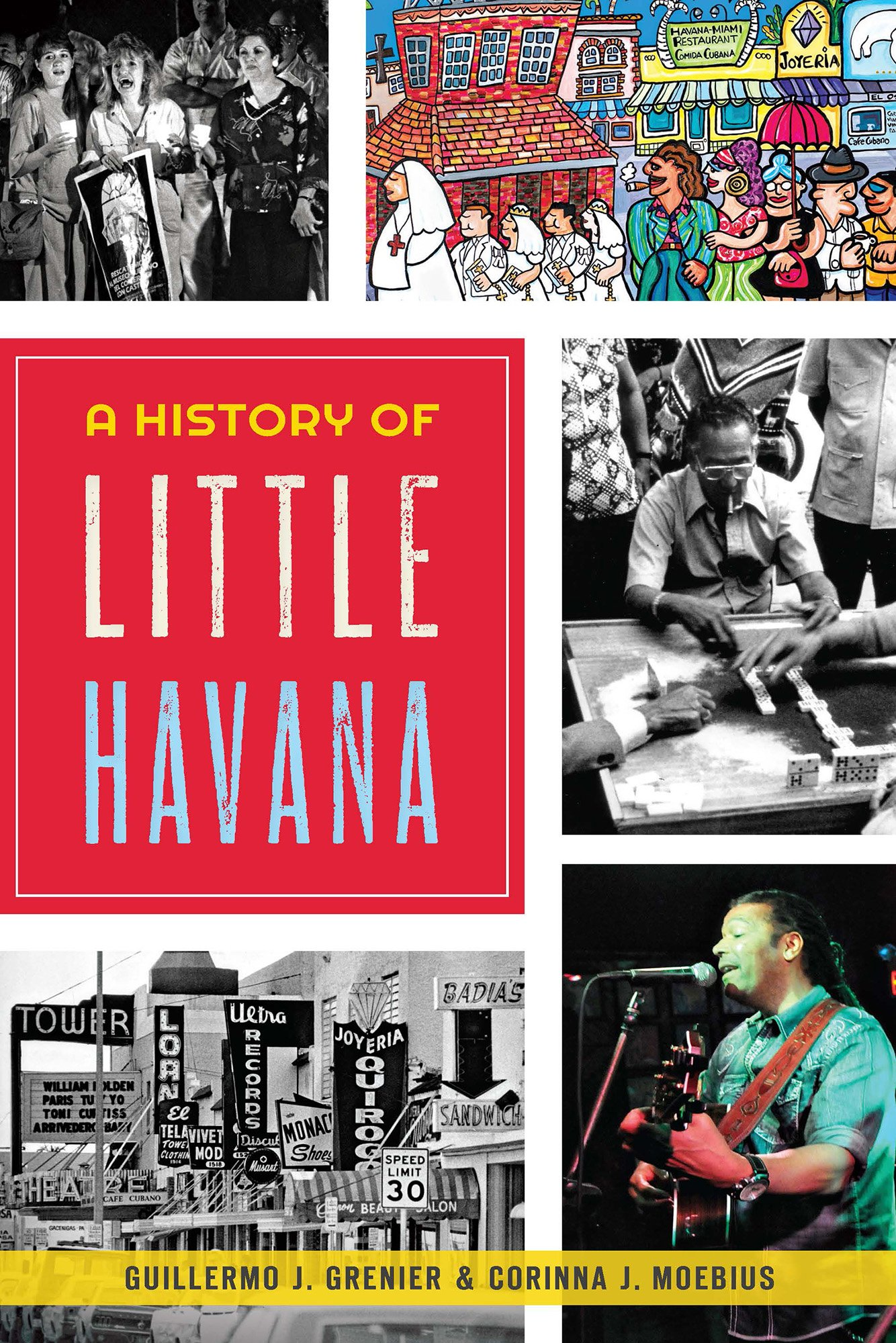 Download A History of Little Havana (American Heritage)