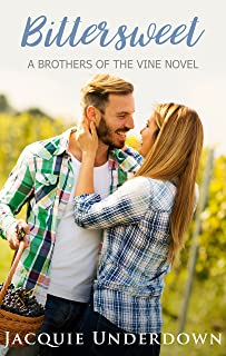 Bittersweet (Brothers of the Vine Book 1)