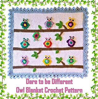Dare to Be Different Owl Baby Blanket Crochet Pattern