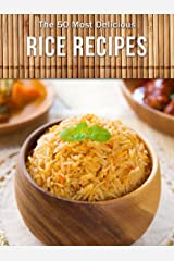 Top 50 Most Delicious Rice Recipes (Recipe Top 50's Book 80) Kindle Edition