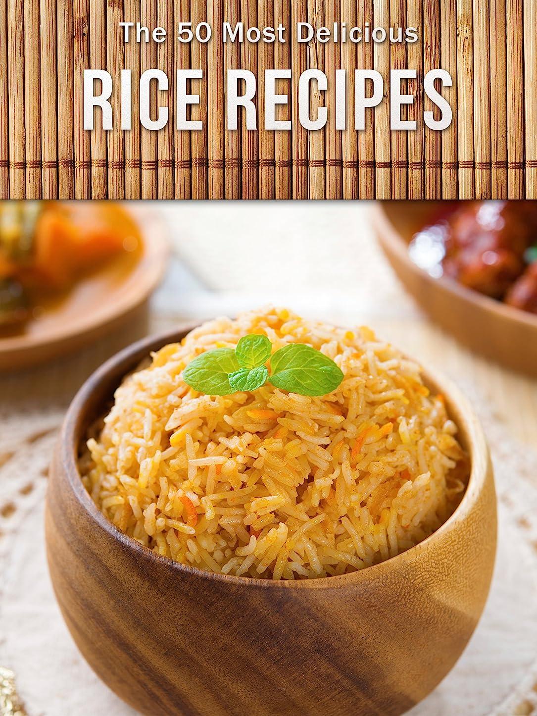 真似る消える上へTop 50 Most Delicious Rice Recipes (Recipe Top 50's Book 80) (English Edition)