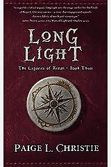 Long Light (The Legacies of Arnan Book 3) Kindle Edition
