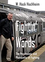 Fightin' Words: The Psychology and Physicality of Fighting
