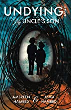 UNDYING Book 2: My Uncle's Son
