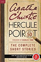 Hercule Poirot: The Complete Short Stories: A Hercule Poirot Collection with Foreword by Charles Todd (Hercule Poirot Myst...