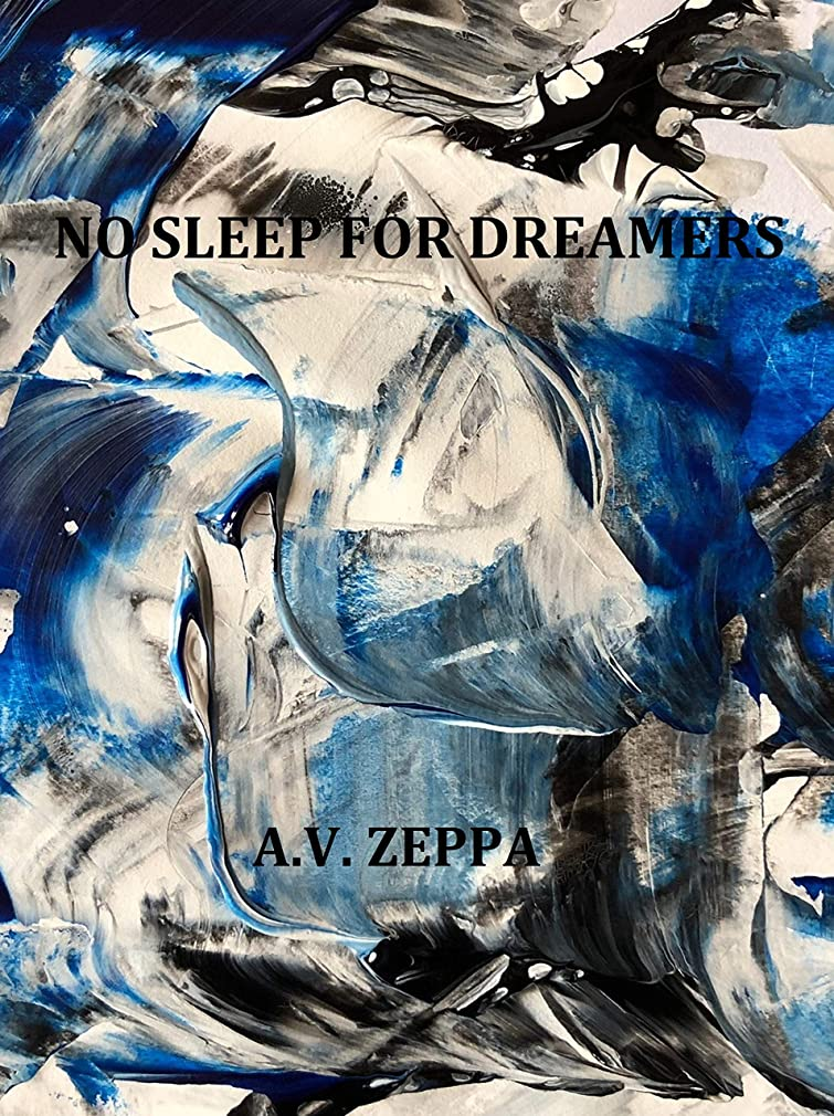 絶滅つらい開始No Sleep For Dreamers (English Edition)