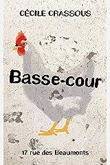Basse-cour (Rue des Beaumonts) Format Kindle