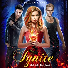 Ignite: Midnight Fire, Volume 1