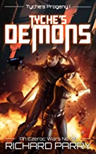 Tyche's Demons: A Space Opera Adventure Science Fiction Epic (Ezeroc Wars Book 4)