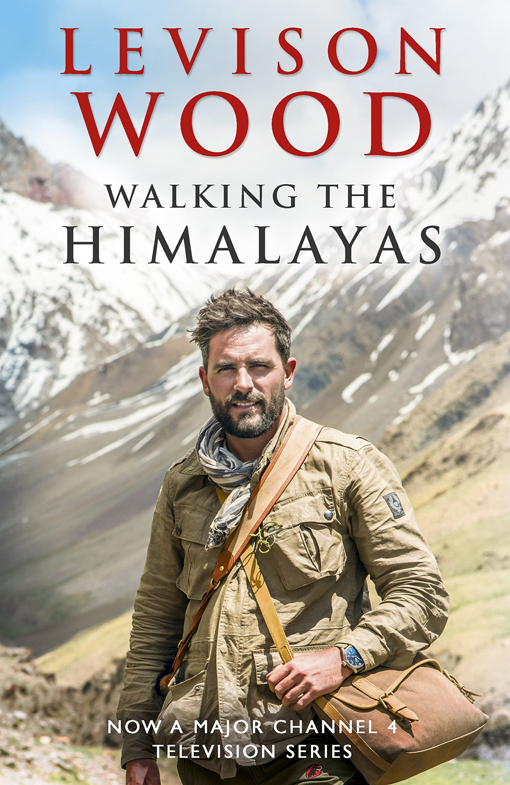 Walking The Himalayas: An Adventure Of Survival And Endurance (English Edition)