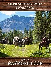 A Homesteading Family In Colorado