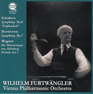 シューベルト : 交響曲 第8番 「未完成」 | ベートーヴェン : 交響曲 第7番 | ワーグナー : 楽劇 「ニュルンベルクのマイスタージンガー」 (Schubert : Symphony No.8 ''Unfinished'' | Bee...