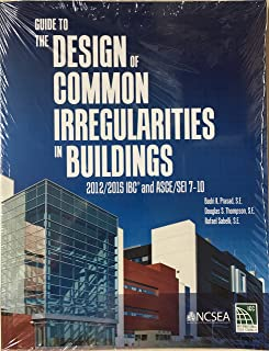 Guide to the Design of Common Irregularities in Buildings: 2012/2015 IBC and ASCE/SEI 7-10
