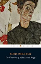 The Notebooks of Malte Laurids Brigge (Penguin Twentieth Century Classics)