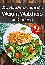 Les Meilleures Recettes Weight Watchers au Cookeo: Inspirez vous de nos idées recettes WW au Cookeo faciles simples et équ...