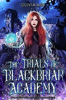 The Trials of Blackbriar Academy: an academy reverse harem fantasy romance adventure series