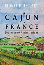 A Cajun in France:Journeys to Assimilation