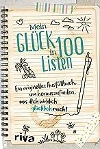 Mein Glück in 100 Listen: Ein originelles Ausfüllbuch, um