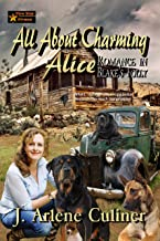 All About Charming Alice (ROMANCE IN BLAKE'S FOLLY Book 2)
