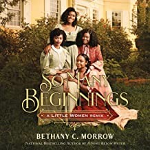 So Many Beginnings: A Little Women Remix: Remixed Classics