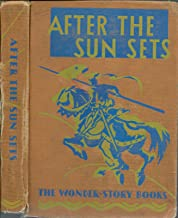 The Wonder Story Books Reading Foundaton - After The Sun Sets