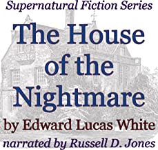 The House of the Nightmare: Supernatural Fiction Series