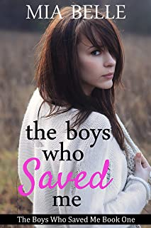 The Boys Who Saved Me (The Boys Who Saved Me, Book 1)