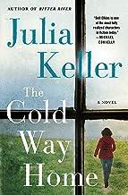 The Cold Way Home: A Novel (Bell Elkins Novels, 8)