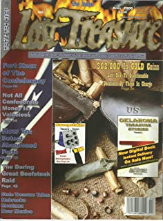Lost Treasure Magazine April 2008 How To Detect Abandoned Forts, Fort Knox of the Confederacy, State Treasure Tales Nebraska Montana New Mexico and More