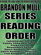 BRANDON MULL: SERIES READING ORDER: A READ TO LIVE, LIVE TO READ CHECKLIST [Fablehaven Series,Candy Shop War Series,Pingo ...