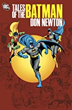 Tales of the Batman: Don Newton (Batman (1940-2011))