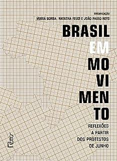 Brasil em movimento: Reflexões a partir dos protestos de junho