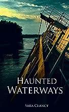 Haunted Waterways: Scary Supernatural Horror with Demons (Dark Legacy Series Book 2)
