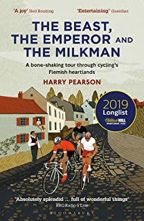 Beast، the Emperor and the Milkman: A Bone-shaking tour through Cycling's Flemish Heartlands