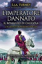 L'imperatore dannato (Italian Edition)