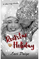 Rockstar Holiday: A Silken Edge (Sinful Souls) Novella, #2 | Rockstar Romance (Silken Edge Series) Kindle Edition
