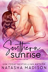 Southern Sunrise (The Southern Series Book 4) Kindle Edition