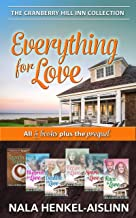 Everything for Love: Cranberry Hill Inn Romance Collection