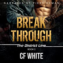 Break Through: The District Line, Book 2